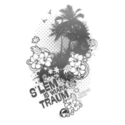 s´Lem is wiara Traum