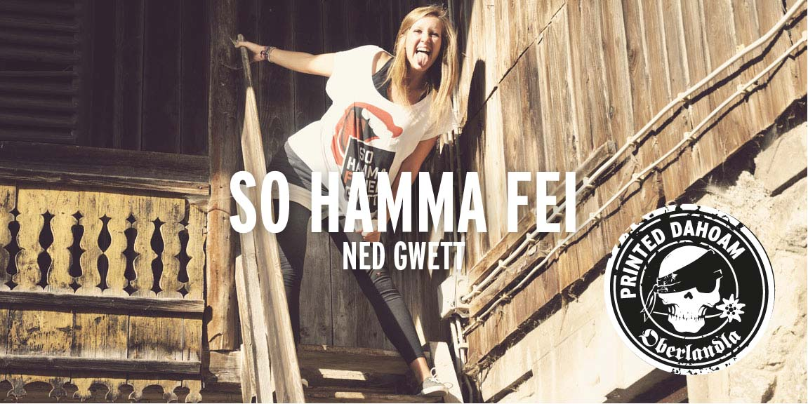 So hamma fei ned gwett