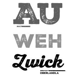 Au weh zwick