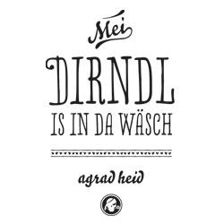 Mei Dirndl is in da Wäsch