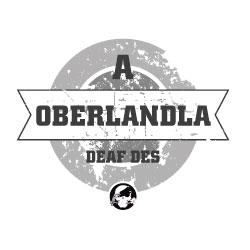 a Oberlandla deaf des