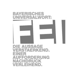 fei - bayerisches Universalwort