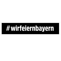 Hashtag Wir feiern Bayern