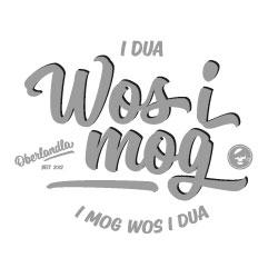 I dua wos i mog und i mog wos i dua